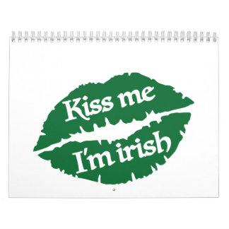 Béseme que soy irlandés calendario de pared
