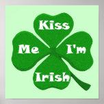 Béseme que soy irlandés impresiones
