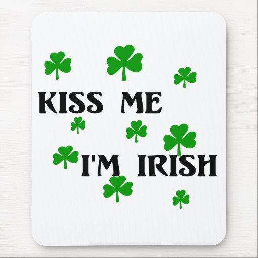 Béseme que soy irlandés Mousepad Tapete De Ratón