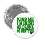 Béseme que soy irlandés o borracho o lo que pins