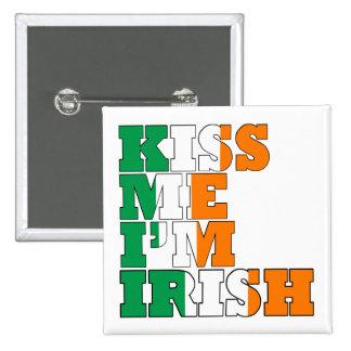Béseme que soy irlandés pins