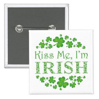 Béseme que soy irlandés pin