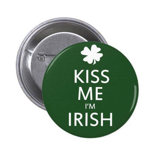 Béseme que soy irlandés pin redondo 5 cm