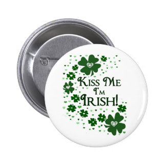 Béseme que soy irlandés pin redondo de 2 pulgadas