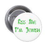 Béseme que soy judío pins
