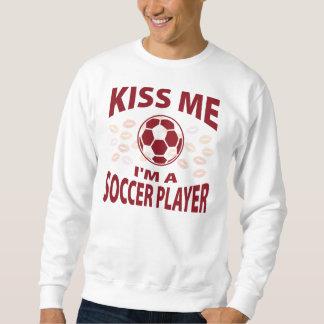Béseme que soy jugador de fútbol sudadera con capucha