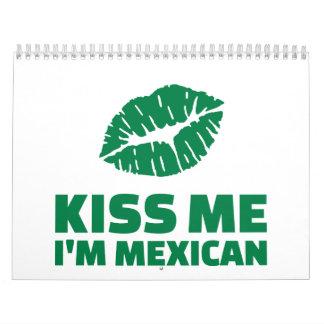 Béseme que soy mexicano St Patrick Calendario De Pared