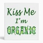 Béseme que soy refrán verde orgánico