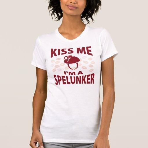 Béseme que soy Spelunker Camiseta