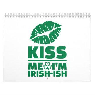 Béseme que soy St Patrick irlandés-ish Calendario