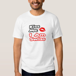 Béseme… que soy suizo camisas