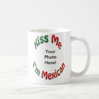 Béseme que soy taza de café mexicana - añada su