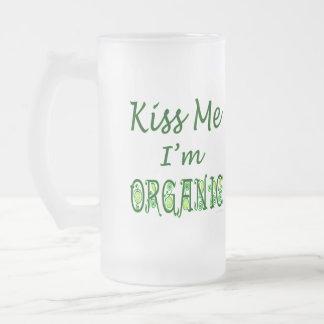 Béseme que soy taza orgánica del refrán