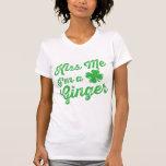 ¡Béseme que soy un jengibre! Tshirts