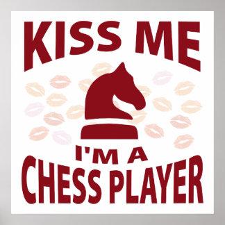 Béseme que soy un jugador de ajedrez poster
