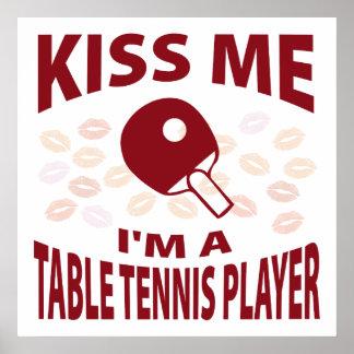 Béseme que soy un jugador de tenis de mesa póster