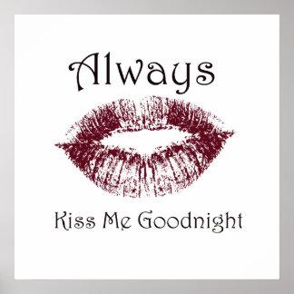 Béseme siempre buenas noches los labios póster