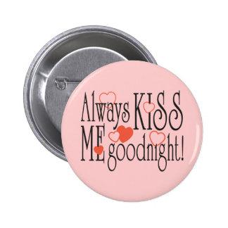 Béseme siempre buenas noches pin