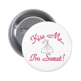 Béseme… ¡Soy dulce! Pin Redondo 5 Cm