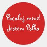 ¡Béseme! Soy polaco Etiqueta Redonda