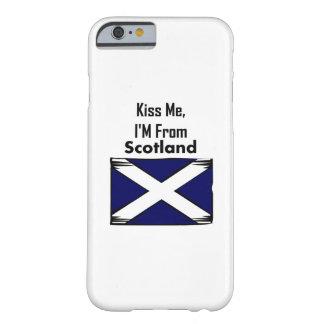 Béseme, yo son de Escocia Funda Para iPhone 6 Barely There