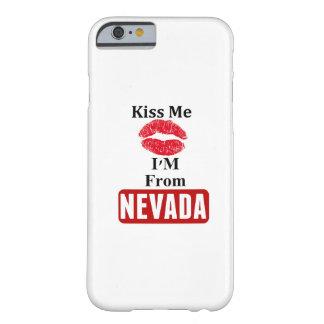 Béseme, yo son de Nevada Funda Para iPhone 6 Barely There