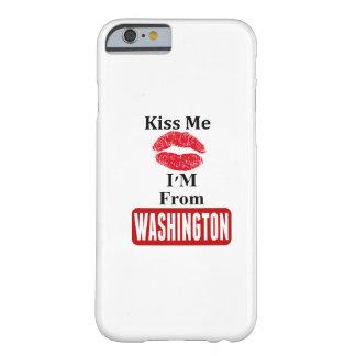 Béseme, yo son de Washington Funda Para iPhone 6 Barely There