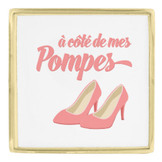 Beside My Shoes - A Cote de Mes Pompes French Gold Finish Lapel Pin