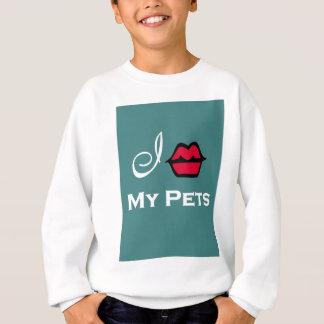 """""""Beso a mis mascotas para el rescate animal """" Sudadera"""