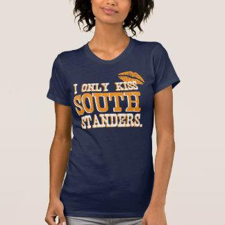 Beso solamente Standers del sur Camisetas