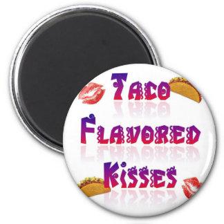 Besos condimentados Taco Imán Redondo 5 Cm