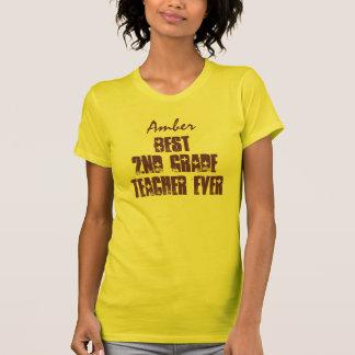 Best 2nd Grade Teacher Ever or Any Sentiment V4 T-Shirt