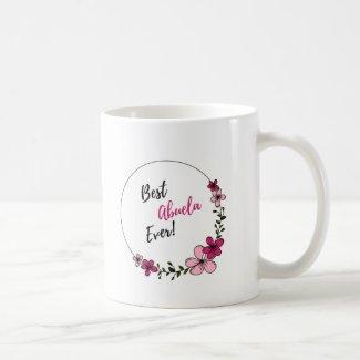 Best Abuela Ever - Mug