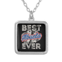 Best Abuela Ever Puerto Rico Grandma Mothers Day Silver Plated Necklace