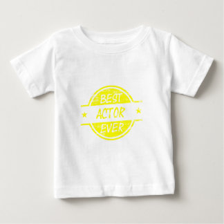 Best Actor Ever Yellow Baby T-Shirt