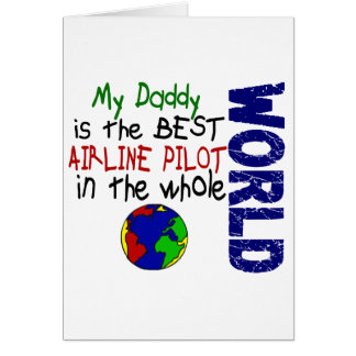 Best Airline Pilot In World 2 (Daddy) Card