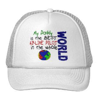Best Airline Pilot In World 2 (Daddy) Trucker Hat