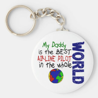 Best Airline Pilot In World 2 Daddy Key Chains