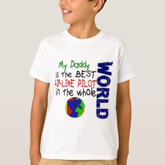 Best Airline Pilot In World 2 (Daddy) T-Shirt