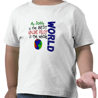 Best Airline Pilot In World 2 (Daddy) T Shirt