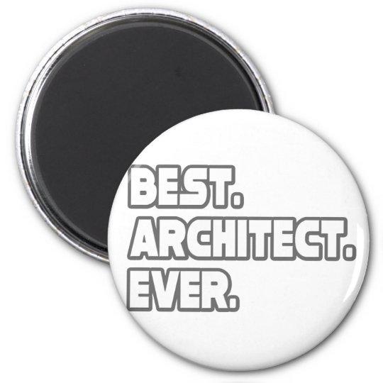 Best Architect Ever Magnet