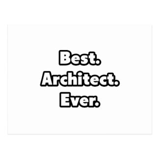 Best. Architect. Ever. Postcard