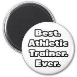 Best. Athletic Trainer. Ever. Magnet