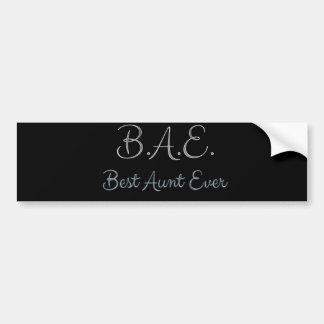 Best Aunt Ever BAE Bumper Sticker