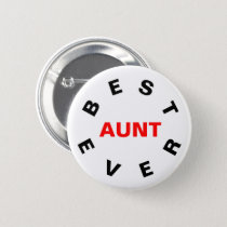Best Aunt Ever Button
