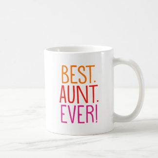 Best. Aunt. Ever! Coffee Mug
