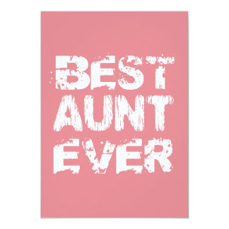 Best AUNT Ever Grunge Style Pink and White A01 Card
