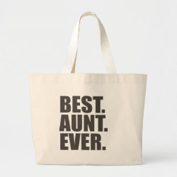 Jumbo Tote Bag with Best. Aunt. Ever. design