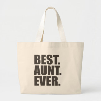 Best. Aunt. Ever. Large Tote Bag