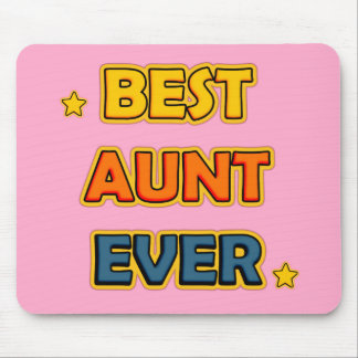 Best Aunt Ever Mouse Pad